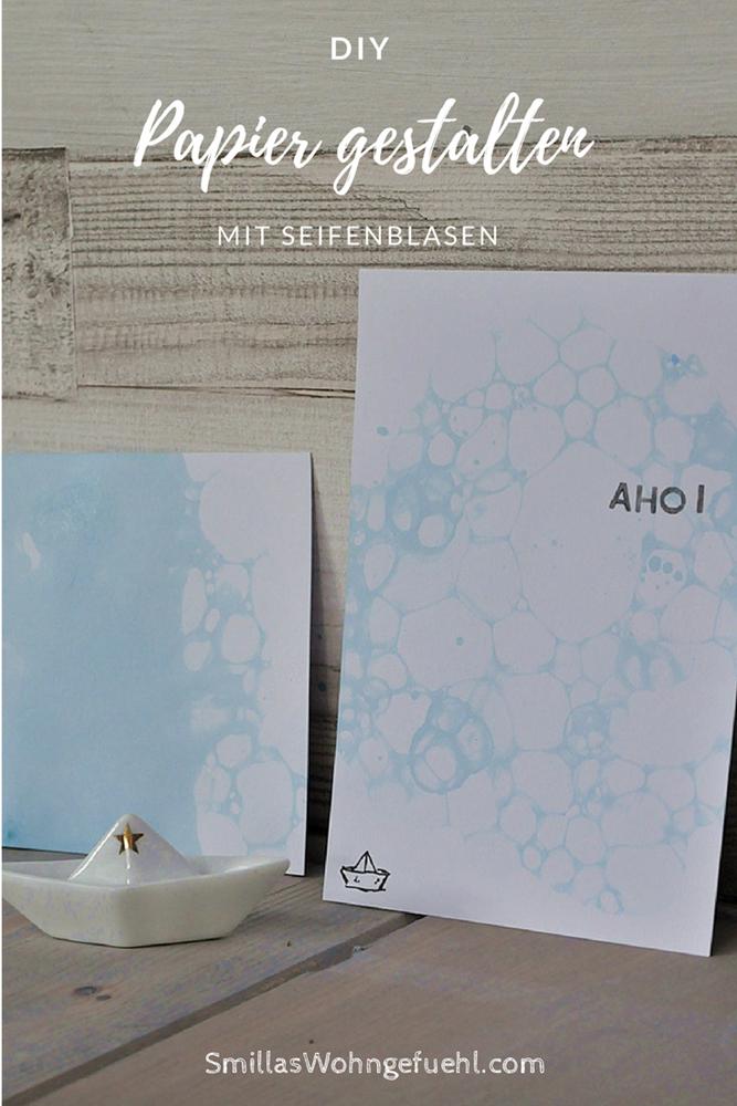 Pin Papier gestalten mit Seifenblasen