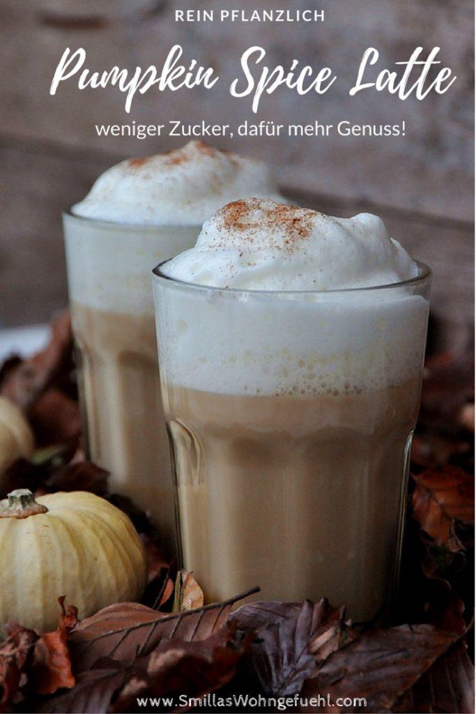 Smillas Wohngefuehl Pumpkin Spice latte vegan rezept PIN
