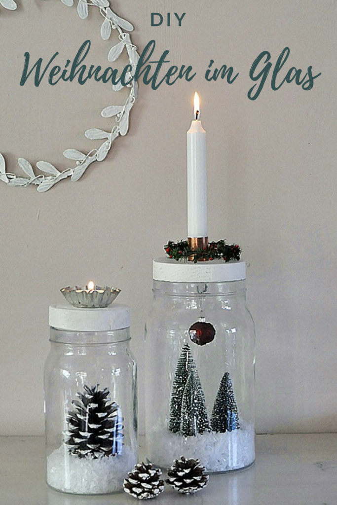 diy weihnachten im glas smillas wohngef hl. Black Bedroom Furniture Sets. Home Design Ideas